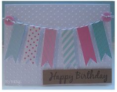 Simple washi tape banner card by My May Sunshine, via Flickr