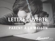 Lettre ouverte d'un parent à la maison: Les avantages, les inconvénients, et la situation actuelle http://mamanszen.com/lettre-ouverte-dun-parent-a-la-maison-les-avantages-les-inconvenients-et-la-situation-actuelle/