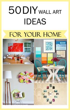 50 DIY Wall Art Ideas For Your Home