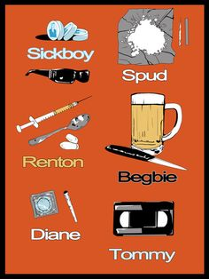 """Trainspotting"" showcases Substance Abuse Disorder. This graphic shows each characters drug and obsession of choice. Films arts by David Amblard, via Behance"