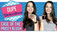 Best Dupes For Benefit Coralista! Dupe Detectives With The MerrellTwins