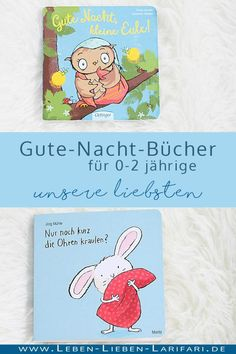Book tip: Good night books for 0 to 2 year olds - Baby - Kleinkind Activities For Adults, Infant Activities, Baby Kind, Mom And Baby, Good Night Books, Toddler And Baby Room, Game Room Kids, 2 Year Olds, Gift Quotes