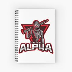 'I'm The Alpha Spiral Notebook by CavemanMedia Notebook Design, Journal Notebook, Notebooks, Journals, Spiral, My Arts, Art Prints, Printed, Awesome