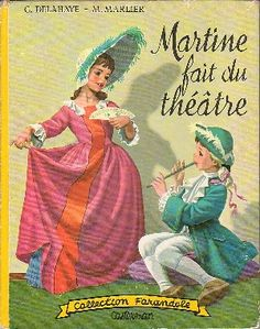 Martine fait du théâtre, Editions Casterman J'avais le même livre... Lu et relu! J'adorais les images!