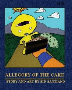 Allegory Of The Cake By Sid Santiano, 9781934733844., Graphic Novels