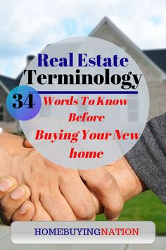 Real estate terminology are words that you should become familiar with if searching for a home. Here is 34 common real estate terminology to help you. Home Buying Tips, Home Buying Process, Buying A New Home, Realtor License, Private Mortgage Insurance, Mortgage Tips, Borrow Money, Public Records, Home Warranty