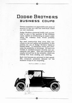 1923 Dodge Business Coupe original vintage ad. Owners experience an appreciable new sense of security in this car, the first steel built closed car ever marketed. Dodge Brothers pioneered boldly and successfully to give it the qualities of the Pullman Coach. Original MSRP listed at $980 f.o.b. Detroit.