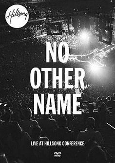 NO OTHER NAME by Hillsong DVD