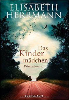 http://www.amazon.de/Das-Kindermädchen-Elisabeth-Herrmann/dp/3442464552/ref=tmm_pap_title_0?ie=UTF8