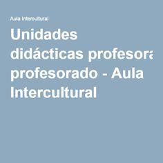 Unidades didácticas profesorado - Aula Intercultural