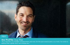 ProFile: TED Radio Hour Host Guy Raz.  He's not as serious as he sounds on air but he was serious about being President as a kid!