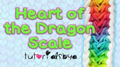 NEW Reversible Heart of the Dragon Scale Bracelet Rainbow Loom How-To Video Tutorial