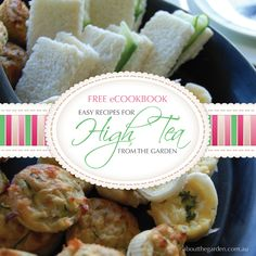 http://www.aboutthegarden.com.au/wp-content/uploads/2015/04/Autumn-vegetable-FREE-e-cookbook-easy-recipes-for-high-tea-from-the-garden.jpgHosting a High Tea Party no longer requires '5 Chef Hat' status or frantic hours in the kitchen the day before. Easy Recipes for High Tea from the Garden features seven (7) easy to make, delicious and petite dishes, with a garden twist. Your guests will love them! #hightea #mothersday #free #ecookbook #recipes #foodporn #operationfruittree #foodisfree
