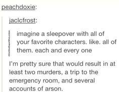 It would be sooooo funnn
