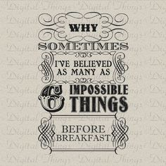 Alice In Wonderland Queen Quote Six Impossible Things Print Digital Download for Fabric Iron on Transfer Fabric Pillow Tea Towel DT1183