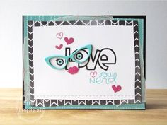 Card by PS DT Emily Leiphart using PS Lots of Love, Glasses dies, Incognito, Tiny Hearts dies, Stitched dies