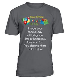 """100% Printed in the U.S.A - Ship Worldwide    *HOW TO ORDER?       1. Select style and colour    2. Click """"Buy it Now""""    3. Select size and quantity    4. Enter shipping and billing information    5. Done! Simple as that!    #Tag    Birthday wish for best friend,birthday wish for friend,birthday gift, birthday tshirt,birthday ideas    #HappyBirthdayTshirt #BirthdayGift"""