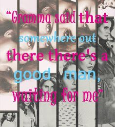 Lana Del Rey Photo Quotes from the Facebook page: https://www.facebook.com/pages/Lana-Del-Rey-Photo-Quotes/118602948312155?ref=hl #Lana #LanaDelRey #Quotes