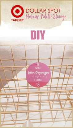 Target Dollar Spot Wire Organizer for Makeup Storage - store your makeup palettes! - The Pixel Odyssey