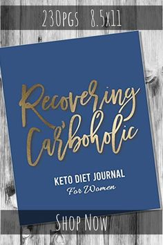 "Keto Diet Journal for Women  ""Recovering Carboholic"" #keto #ketogenic #ketodiet #planner #journal #foodjournal #weightloss #dietjournal"