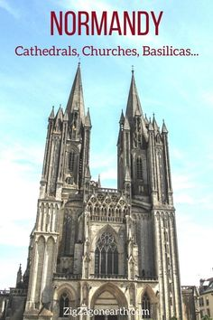27 best cathedrals, churches, and chapels in Normandy - -- Normandy Travel Tips | Normandy things to do | Normandy Itinerary | Normandy Trip | Normandy Photography | Normandy, France | #Normandy #France