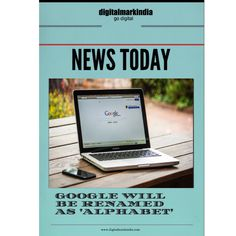 Google news , alphabet , seo , smo, digital marketing