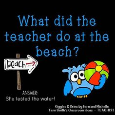 -Tonight's Joke for Tomorrow's Students!⠀ What did the teacher do at the beach?… Tonight's Joke for Tomorrow's Students!⠀ What did the teacher do at the beach?⠀ She tested the water! Puns Jokes, Jokes And Riddles, Corny Jokes, Funny Jokes For Kids, Science Jokes, Funny Puns, Dad Jokes, Hilarious, Kids Humor