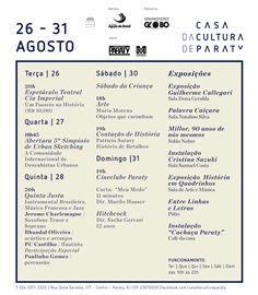 Programação Casa da Cultura de Paraty de 26/08 a 31/08, confira:  #CasaDaCulturaParaty #cultura #exposição #música #arte #fotografia #turismo #Paraty #PousadaDoCareca