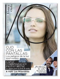 Portada revista Visto y Oído.  Diseño de pautas de maquetación Les Miserables, Glasses, Magazine Front Cover, Studio, Cover Pages, Eyewear, Eyeglasses, Eye Glasses