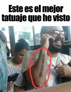 Memes de tatuajes. imágenes de risa. imágenes para reír