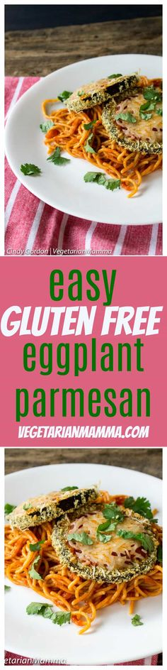 Gluten Free Eggplant Parmesan is easy to make! This dish is baked, not fried! Dairy-free and Vegan options too! This will be your new favorite!