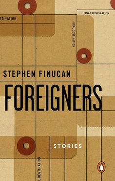 Foreigners — Stephen Finucan. Cover design by David Gee