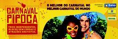 Campanha: O melhor do carnaval no melhor carnaval do mundo   Cliente: Secretaria de Cultura - Governo da Bahia