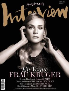 """Diane Kruger photographed by Markus Jans for the cover of """"Interview"""" Germany magazine april 2013......."""
