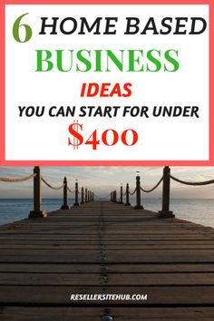 6 home based business ideas that you can start for less then $400, you don't need lot's of money to work from home and open your home based business.