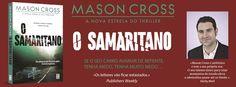 Sinfonia dos Livros: Novidade TopSeller   O Samaritano   Mason Cross