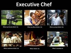 Here's the 'What People Think I Do' Meme, For Chefs - Eater