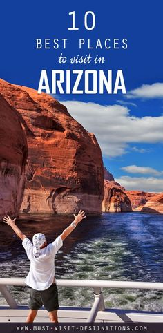 10 Best Places To Visit In Arizona #travel