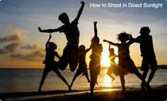 tips for shooting in direct sunlight