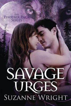 Savage Urges (The Phoenix Pack Series) - http://lowpricebooks.co/2016/09/savage-urges-the-phoenix-pack-series/
