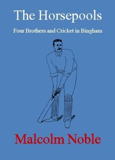 The Horsepools: Four Brothers and Cricket in Bingham, Nottinghamshire, New p/bk Crime Fiction, Mystery Novels, Cricket, Brother, Writing, Memes, October, Ebay, Cricket Sport
