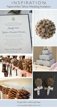 Using Paperwhites's version of a pine cone wedding invitation, pinecone wedding invitation. An inspiration board featuring pine cones, light blue and brown, a sweet pine cone topped wedding cake, great boutonnieres, and some great ideas for a winter wedding