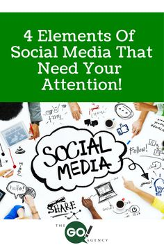 Four elements of social media that need your attention!