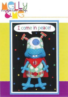 Pattern ''I Come in Peace'' Space Alien Soft Sculpture, Stuffed Toy, Softie, Cloth Toy Sewing Pattern by Melly & Me