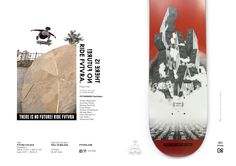"#filippocilia kickflip in to the wall ""THERE IS NO FUTURE! RIDE FVTVRA"" new ads on ""a brief glance"" issue #32"