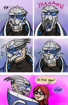 Garrus yawning is just so cute...