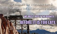 Daily thoughts to ponder deeper Wisdom Quotes, Quotes To Live By, Life Quotes, Buddhist Wisdom, Tibetan Buddhism, Runaway Train, Postive Vibes, Life Is Too Short Quotes, Daily Thoughts