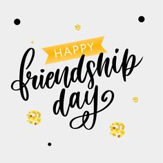 Hand drawn happy friendship day felicitation in fashion style with lettering text Premium Vector Happy Friendship Day Picture, Happy Friendship Day Status, Friendship Day Cards, Friendship Day Wallpaper, Real Friendship Quotes, Happy Frndship Day, Happy Friends Day, Short Birthday Wishes, Friend Birthday Quotes