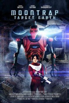 Moontrap: Target Earth - Лунен капан: Цел Земя (2017)