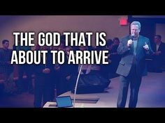 """The God That is About to Arrive"" - Pastor Raymond Woodward - YouTube"